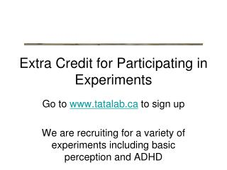 Extra Credit for Participating in Experiments
