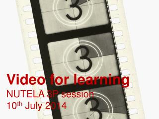 Video for learning NUTELA 3P session 10 th  July 2014