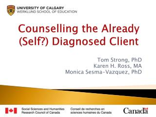 Counselling the Already  (Self?) Diagnosed Client
