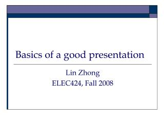 Basics of a good presentation