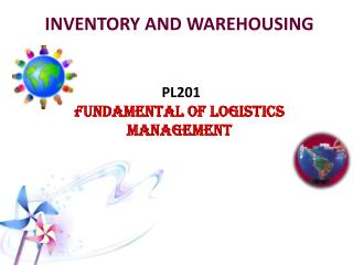 INVENTORY AND WAREHOUSING  PL201 FUNDAMENTAL OF LOGISTICS MANAGEMENT