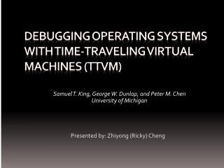 Debugging Operating systems with time-traveling virtual machines (TTVM)