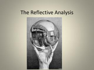 The Reflective Analysis