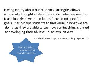 Having clarity about our students' strengths allows