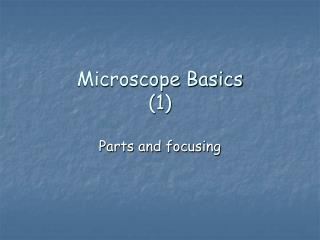Microscope Basics (1)