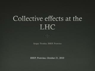 Collective effects at the LHC