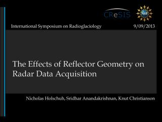 The Effects of Reflector Geometry on Radar Data Acquisition