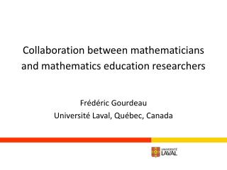 Collaboration between mathematicians and mathematics education  researchers