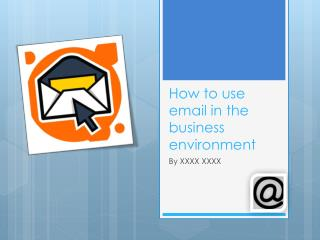 How to use email in the business environment