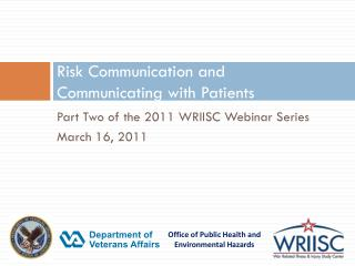Risk Communication and  Communicating with Patients