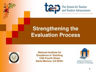 Strengthening the Evaluation Process