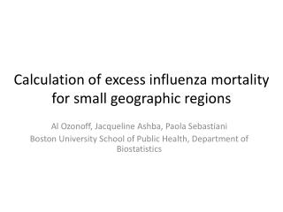 Calculation of excess influenza mortality for small geographic regions