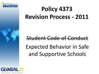 Policy 4373 Revision  Process - 2011