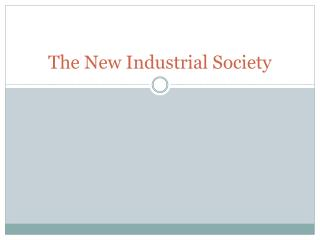 The New Industrial Society