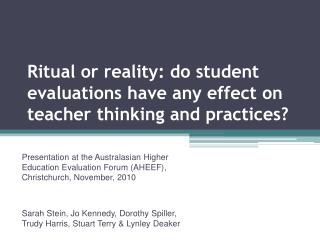 Ritual or reality: do student evaluations have any effect on teacher thinking and practices?