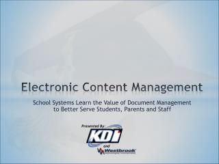 Electronic Content Management