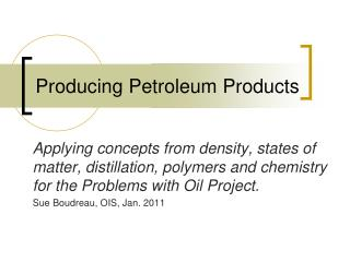 Producing Petroleum Products