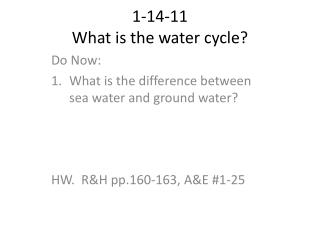 1-14-11 What is the water cycle?