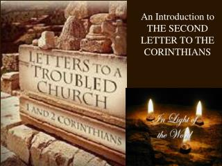 An Introduction to THE SECOND LETTER TO THE  CORINTHIANS