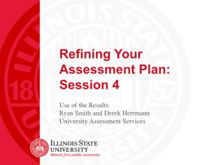 Refining Your Assessment Plan: Session 4