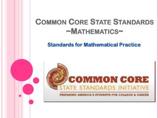 Common Core State Standards ~ Mathematics~
