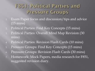 F851: Political Parties and Pressure Groups