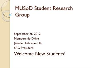 MUSoD Student Research Group