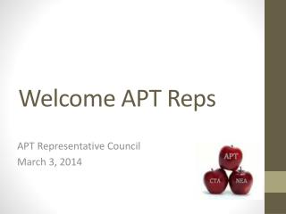 Welcome APT Reps