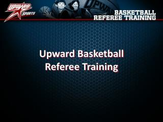 Upward Basketball Referee Training