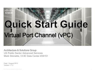 Quick Start Guide Virtual Port Channel (vPC)