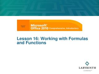 Lesson 16: Working with Formulas and Functions