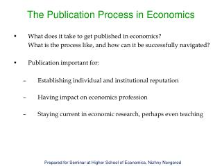 The Publication Process in Economics