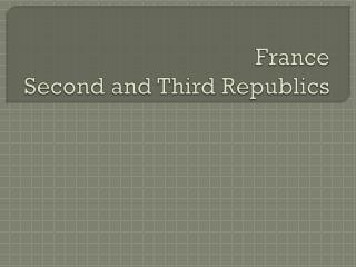 France Second and Third Republics