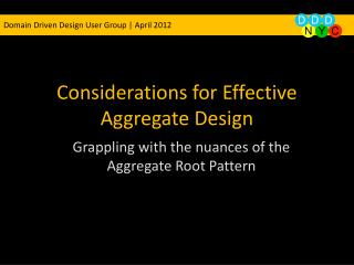 Considerations for Effective Aggregate Design