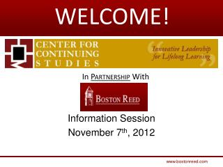 Information Session November 7 th , 2012