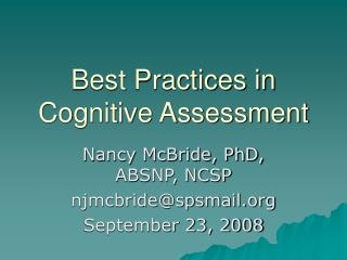 Best Practices in Cognitive Assessment