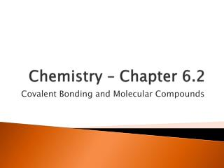 Chemistry – Chapter 6.2
