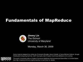 Jimmy Lin The iSchool University of Maryland Monday, March 30, 2009