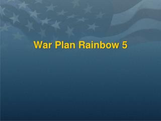 War Plan Rainbow 5