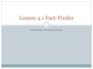 Lesson 4.1 Fact-Finder
