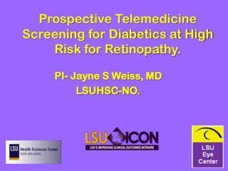 Prospective Telemedicine Screening for Diabetics at High Risk for Retinopathy.