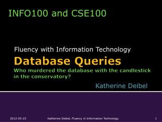 Database Queries Who murdered the database with the candlestick  in the conservatory?