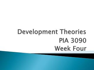 theories of development 4 essay In my essay i am going to evaluate this statement and use examples from four different case studies which represent two different development theories the modernisation rostow theory and the dependency gunder frank theory.
