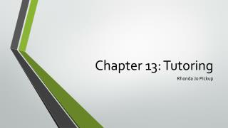 Chapter 13: Tutoring