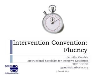 Intervention Convention: Fluency