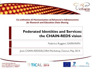 Federated Identities and Services:  the  CHAIN-REDS vision
