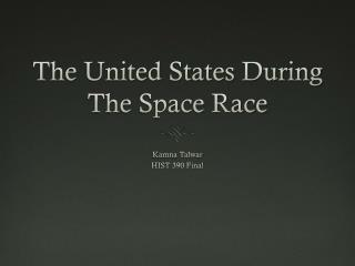 The United States During The Space Race