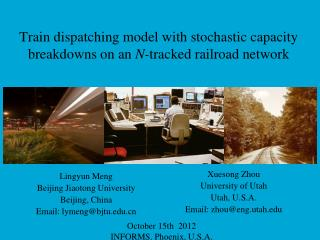 Train dispatching model with stochastic capacity breakdowns on an  N- tracked  railroad  network