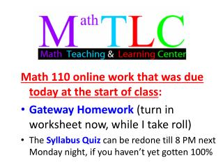 Math 110 online work that was due today at the start of class :