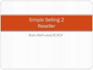 Simple Selling 2 Reseller